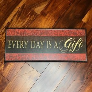 """NWT """"EVERY DAY IS A GIFT"""" wall art"""